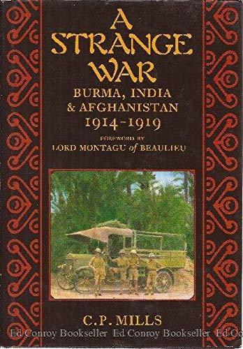 9780862993771: A Strange War: Burma, India and Afghanistan, 1914-1919