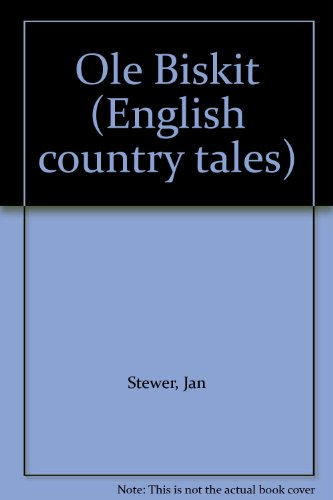 9780862994327: Ole Biskit (English country tales)