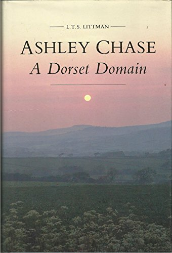 Ashley Chase: A Dorset Domain: Littman, L.T.S.