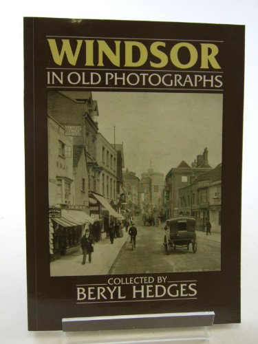 9780862995461: Windsor in Old Photographs