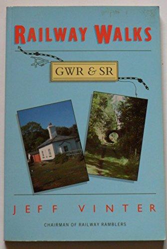 Railway Walks: Great Western Railway and Southern: Jeff Vinter