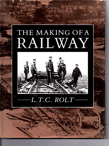 9780862995829: The Making of a Railway