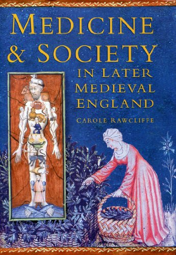 Medicine and Society in Later Medieval England