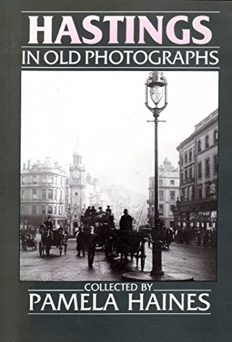 9780862996215: Hastings in Old Photographs (Britain in Old Photographs)