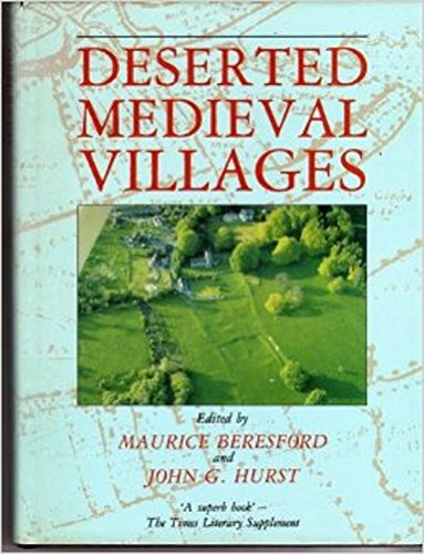 Deserted Medieval Villages : Studies: BERESFORD, Maurice and