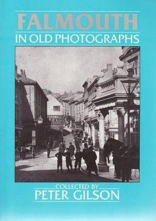 9780862997199: Falmouth in Old Photographs (Britain in Old Photographs)