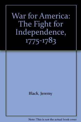 9780862997250: War for America: The Fight for Independence, 1975-1783