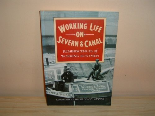 Working Life on Severn & Canal