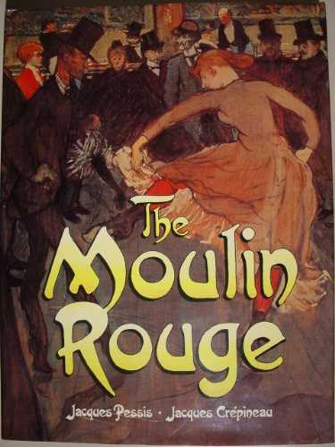 9780862997533: The Moulin Rouge
