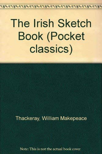 9780862997540: The Irish Sketch Book (Pocket classics)