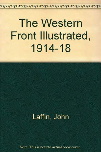 9780862997892: The Western Front Illustrated 1914-1918