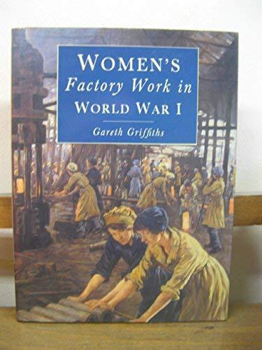 9780862997953: Women's Factory Work in World War 1