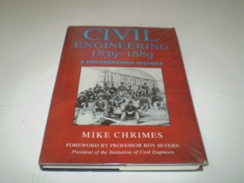 9780862999339: Civil Engineering 1839-1889: A Photographic History