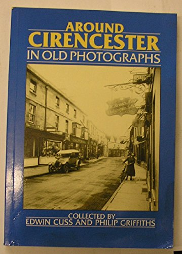 Around Cirencester in Old Photographs