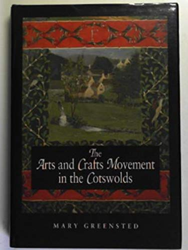 9780862999421: The Arts and Crafts Movement in the Cotswolds (Art/Architecture)