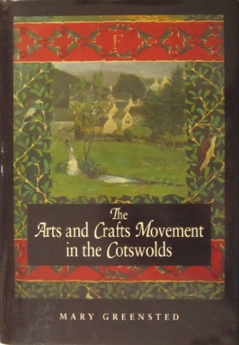 The Arts and Crafts Movement in the Coswolds: Greensted, Mary