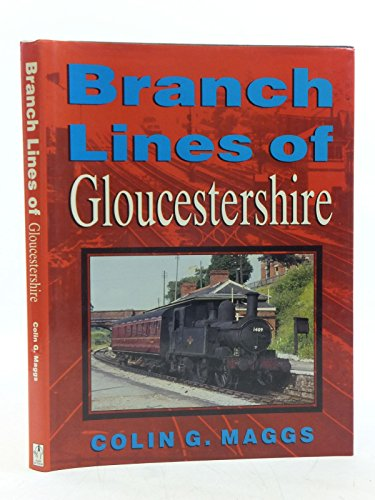 9780862999599: Branch Lines of Gloucestershire (Transport/Railways)