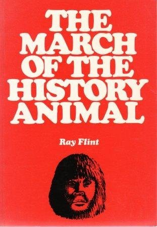 9780863032264: March of the History Animal: An Allegorical Novel
