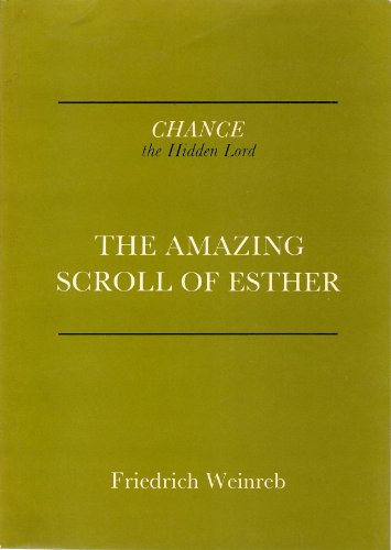 9780863032974: Chance, the Hidden Lord: The Amazing Scroll of Esther