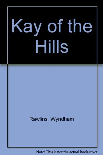9780863033339: Kay of the Hills