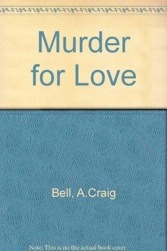 9780863033445: Murder for Love
