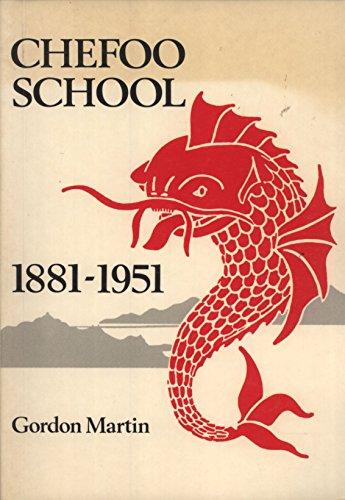9780863034657: Chefoo School, 1881-1951: A History and Memoir