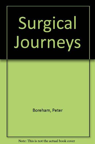 Surgical Journeys: Boreham, Peter