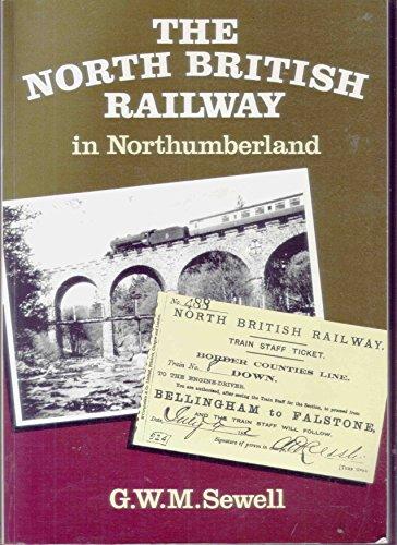 North British Railway in Northumberland, The