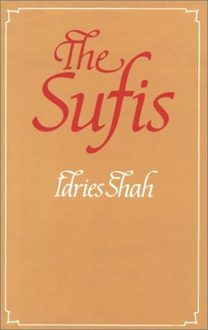 9780863040207: The Sufis