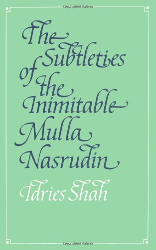 9780863040214: The Subtleties of the Inimitable Mulla Nasrudin