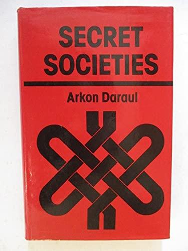 A History of Secret Societies: Daraul, Arkon