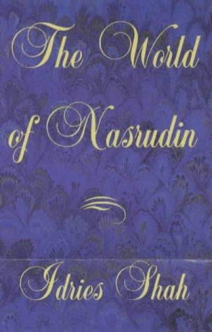 The World of Nasrudin: Shah, Idries