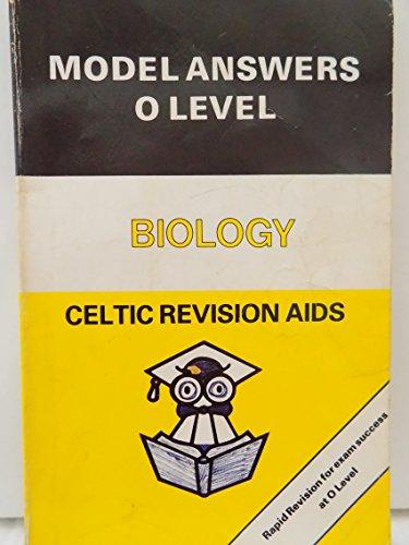 Human Biology. Model Answers O Level. Celtic