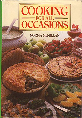Cooking for All Occasions: Norma McMillan