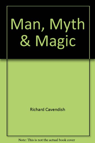 9780863070686: Man, Myth & Magic (The Illustrated Encyclopedia of Mythology, Religion and the Unknown, Index & Bibliography)