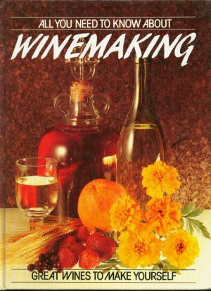 All You Need to Know About Winemaking