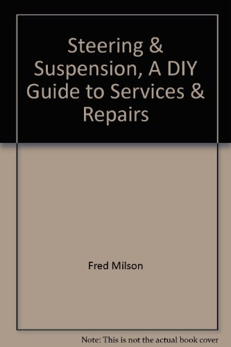 9780863073557: Steering & Suspension, A DIY Guide to Services & Repairs