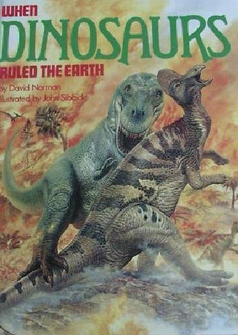 9780863073670: When Dinosaurs Ruled the Earth