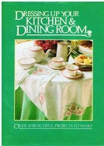 9780863074479: Dressing up Your Kitchen & Dining Room