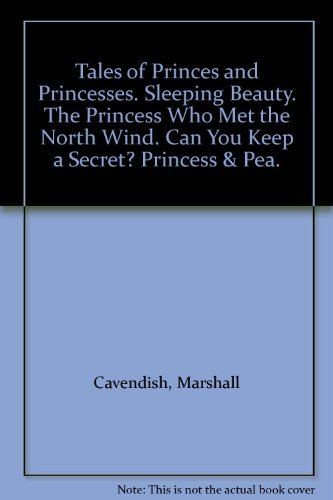 9780863076497: Tales of Princes and Princesses. Sleeping Beauty. The Princess Who Met the North Wind. Can You Keep a Secret? Princess & Pea.