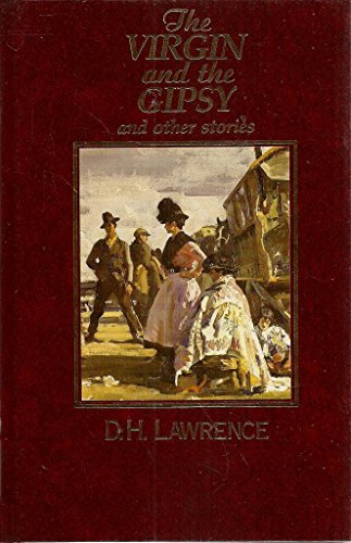 The Virgin and the Gipsy and Other Stories (0863076947) by D. H. Lawrence