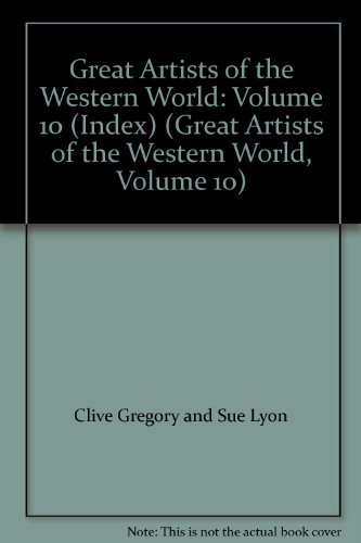 9780863077531: Great Artists of the Western World: Volume 10 (Index) (Great Artists of the Western World, Volume 10)