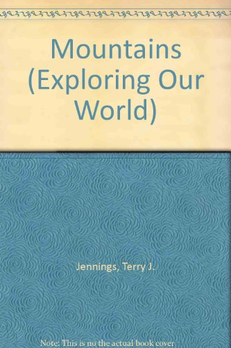 9780863078248: Mountains (Exploring Our World)