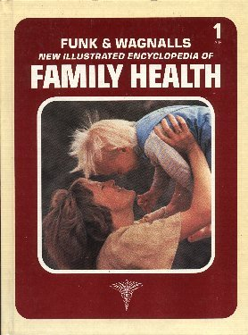 9780863078705: Funk & Wagnalls New Illustrated Encyclopedia of Family Health, Vol. 1, A-B