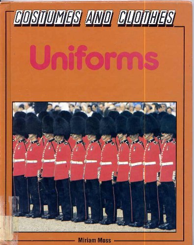 9780863079832: Uniforms (Costumes and Clothes)