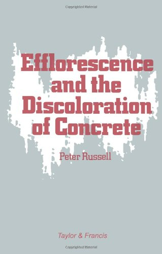 Efflorescence and the Discoloration of Concrete (0863100112) by P Russell