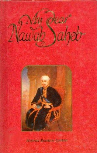 9780863111686: My Dear Nawab Saheb