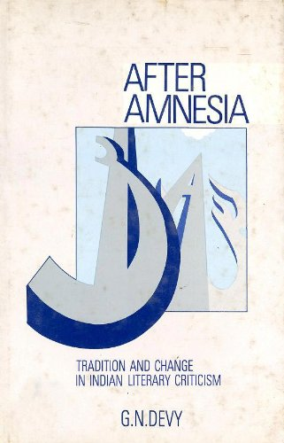 9780863112676: After Amnesia: Tradition and Change in Indian Literary Criticism