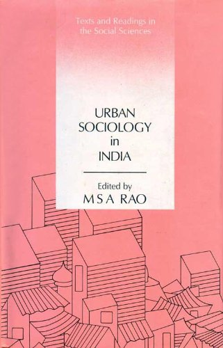 Urban Sociology in India: M.S.A. Rao (Ed.)