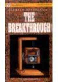 9780863114526: The Breakthrough (Vignettes in Physics)